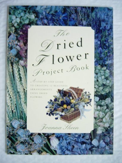 Dried Flower Project Book Joanna Sheen