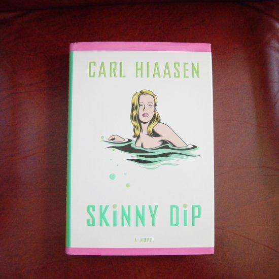 Skinny Dip by Carl Hiaasen Signed Hardcover