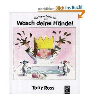 Die kleine Prinzessin. Wasch deine Hände!
