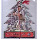 Cal Ripken 2000 Pacific Ornaments #4 Orioles