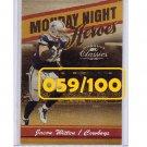 Jason Witten 2004 Donruss Classics Monday Night Heroes #MNH-10  Cowboys #059/100