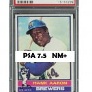 Hank Aaron 1976 Topps #550 Brewers PSA 7.5 NM+ His Last Card!