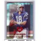 Peyton Manning 2000 Edge Destiny Red Holo-Foil #PM16 Broncos, Colts #/25