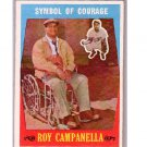 Roy Campanella 1959 Topps #550 Dodgers  (Symbol of Courage)