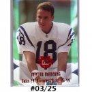 Peyton Manning /25 2000 Edge Destiny Red Holo-Foil #PM31 Broncos, Colts #/25