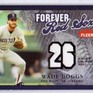 Wade Boggs  #/99 2004 Fleer Greats Forever Greats Relics #F-WB Yankees, Red Sox HOF