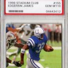 Edgerrin James RC 1999 Stadium Club #155  PSA 10 Gem Mint Colts