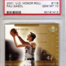 Pau Gasol RC PSA 10 2001 Upper Deck Honor Roll Rookie #118 Bulls, Lakers #/2499 Pop 4