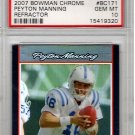 Peyton Manning PSA 10 2007 Bowman Chrome Refractor Gem Mint  HOF Broncos, Colts