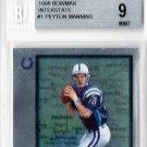 Peyton Manning RC 1998 Bowman Interstate #1 RC Broncos, Colts BGS Mint 9