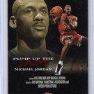Michael Jordan 1998-99 NBA Hoops Pump Up the Jam #5-PJ Bulls HOF Insert