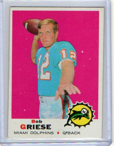 Bob Griese HOF 1969 Topps #161 Dolphins 2nd Year