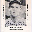 Ethan Allen Signed 1979 Wallin Diamond Greats #254 Authentic Autograph Reds, Cubs