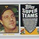 Bob Friend 2002 Topps Super Teams Relics #STR-BF Pirates Authentic Jersey