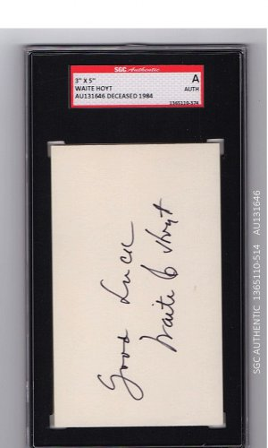 Waite Hoyt HOF Signed Index Card with Inscription. Encased and Certified by SGC Autographed Yankees