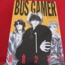 Bus Gamer #1 Manga Japanese / MINEKURA Kazuya