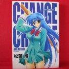 Change 2!! Manga Japanese / MATSUBA Hiro
