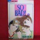 So Bad #3 Manga Japanese / AIHARA Miki