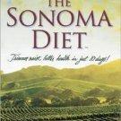 The Sonoma Diet by Dr. Connie Guttersen Ph.D. (2005,...