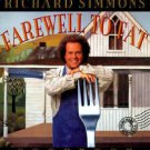 The Richard Simmons Farewell to Fat Cookbook by Ed O...