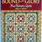 BOUND FOR GLORY Patriotic Quilts Pattern Book - Nancy Martin - 2007