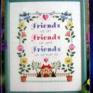 "Designs Counted Cross Stitch Kit ~ FRIENDS SAMPLER  8""X10"" 1998"