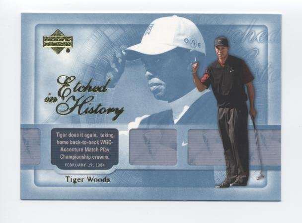 TIGER WOODS 2004 Upper Deck UD Etched in History #43