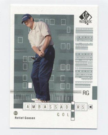 RETIEF GOOSEN 2002 SP Authentic Ambassadors of Golf