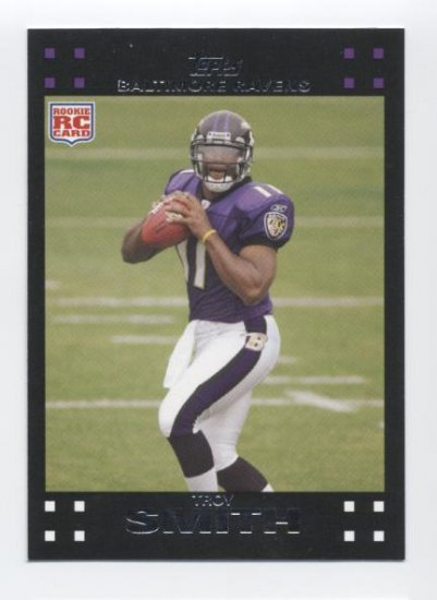 TROY SMITH 2007 Topps #289 ROOKIE Ravens Ohio State BUCKEYES 49ers QB
