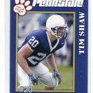 TIM SHAW 2005 Penn State Second Mile college card PANTHERS Bears