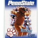 THE NITTANY LION 2007 Penn State Second Mile MASCOT