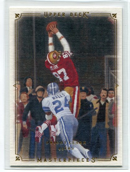 DWIGHT CLARK 2008 UD Masterpieces SF 49ers
