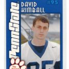 DAVID KIMBALL 2003 Penn State Second Mile College card COLTS PRE-ROOKIE Kicker