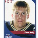 KEVIN KELLY 2005 Big 33 High School card PENN STATE KICKER