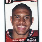 KALLEN WADE 2006 Big 33 High School card NOTRE DAME