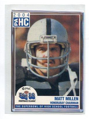 MATT MILLEN 2004 Big 33 Pennsylvania PA High School Chairman PENN STATE Nittany Lions RAIDERS