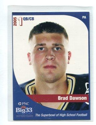 BRAD DAWSON 2005 Big 33 Pennsylvania High School card QB
