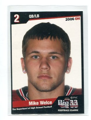MIKE WELCE 2006 Big 33 Ohio High School card QB