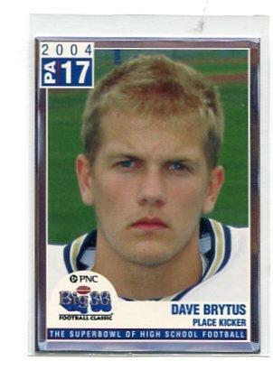 DAVE BRYTUS 2004 Big 33 Pennsylvania High School card PURDUE BOILERMAKERS Punter