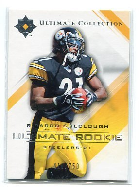 RICARDO COLCLOUGH 2004 Upper Deck UD Ultimate Collection ROOKIE Steelers #d/750
