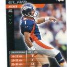 JASON ELAM 2001 NFL Showdown #1 Denver Broncos HAWAII Warriors KICKER