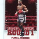 PERNELL WHITAKER 2010 Ringside Boxing TKO Round One 1