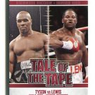 MIKE TYSON vs. LENNOX LEWIS 2010 Ringside Tale of the Tape