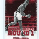 EZZARD CHARLES 2010 Ringside Boxing TKO Round One 1