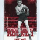 HARRY GREB 2010 Ringside Boxing TKO Round One 1