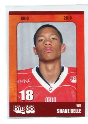 SHANE BELLE 2010 Big 33 Ohio High School card BALL STATE WR