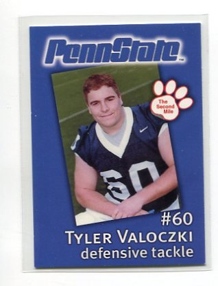 TYLER VALOCZKI 2002 Penn State Second Mile College Card DT