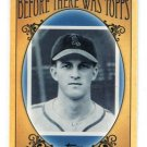 2011 Topps - Before There Was Topps INSERT Bowman 1948-1955 #BTT7