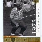 JACK NICKLAUS 2001 Upper Deck UD The Golden Bear 1975