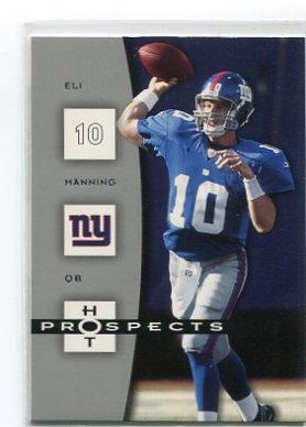 ELI MANNING 2006 Fleer Hot Prospects #64 New York NY Giants OLE MISS QB